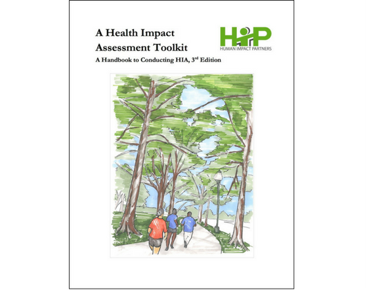 A Health Impact Assessment Toolkit: A Handbook to Conducting HIA