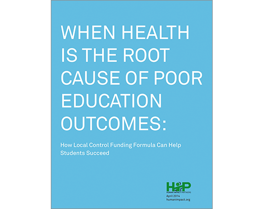 When Health is the Root Cause of Poor Education Outcomes: How Local Control Funding Formula Can Help Students Succeed