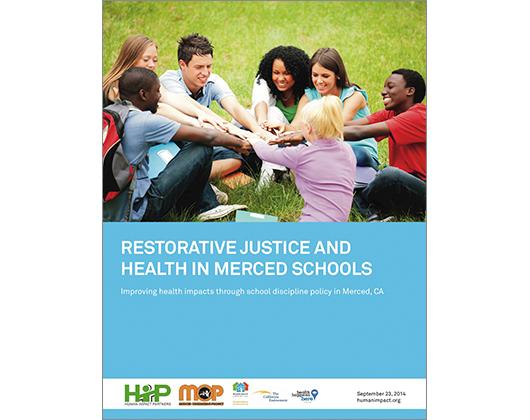 Restorative Justice and Health in Merced Schools