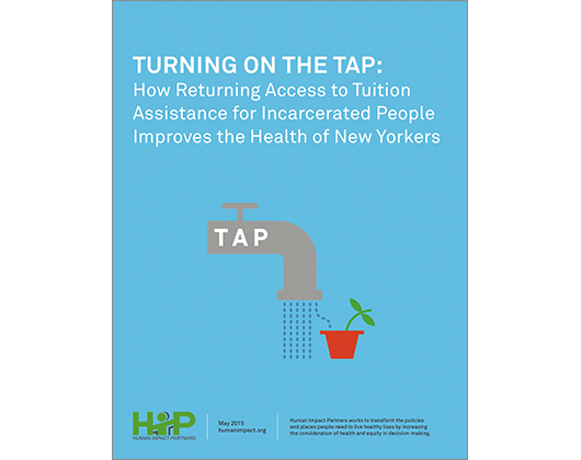 Turning on the TAP: How Returning Access to Tuition Assistance for Incarcerated People Improves the Health of New Yorkers