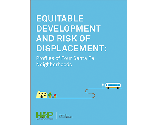 Equitable Development & Risk of Displacement: Profiles of Four Santa Fe Neighborhoods