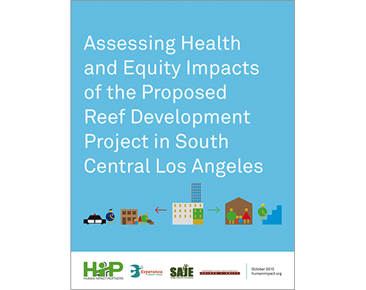 Assessing Health and Equity Impacts of the Proposed Reef Development Project in South Central Los Angeles