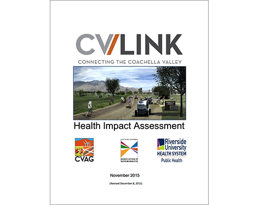 CV/Link: Connecting the Coachella Valley, Health Impact Assessment