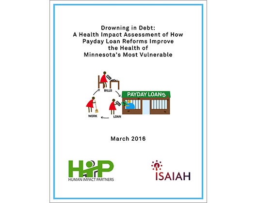 Drowning in Debt: A Health Impact Assessment of How Payday Loan Reforms Improve the Health of Minnesota's Most Vulnerable