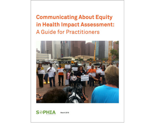 Communicating about Equity in HIA: A Guide for Practitioners