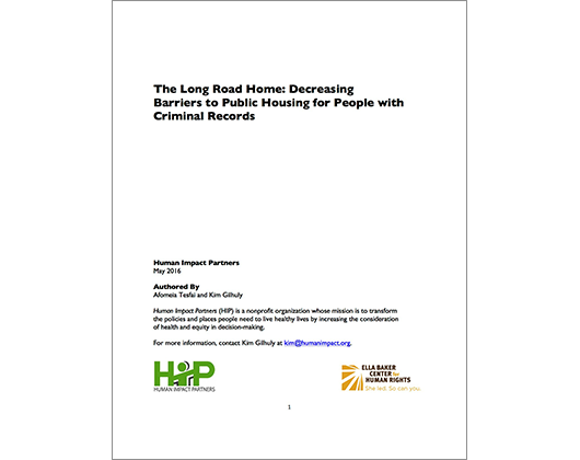The Long Road Home: Decreasing Barriers to Public Housing for People with Criminal Records