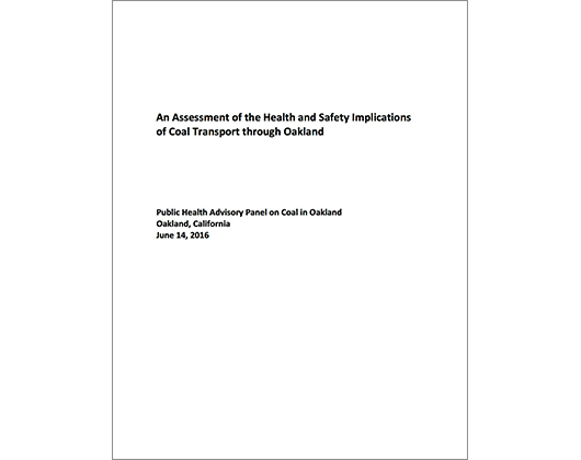 An Assessment of the Health and Safety Implications of Coal Transport through Oakland