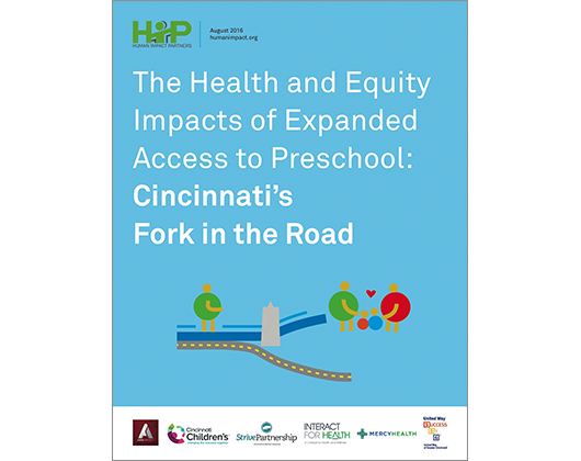 The Health and Equity Impacts of Expanded Access to Preschool: Cincinnati's Fork in the Road