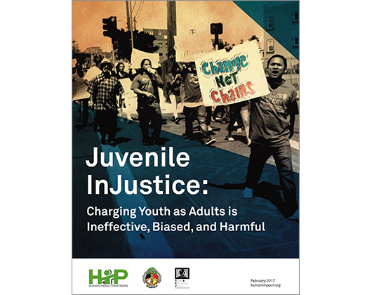 Juvenile InJustice: Charging Youth as  Adults is Ineffective, Biased, and Harmful