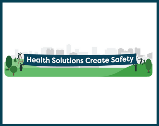 Health Solutions Create Safety: A Menu of Policies and Programs