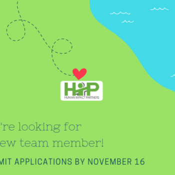 HIP is looking for a new team member. Applications due by 11/16.