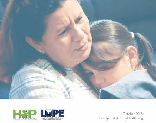 The Effects of Forced Family Separation in the Rio Grande Valley: A Family Unity, Family Health Research Update