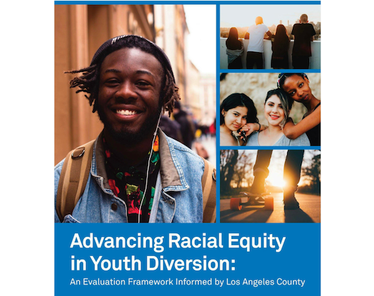 Advancing Racial Equity in Youth Diversion: An Evaluation Framework Informed by Los Angeles County