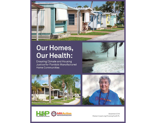 Our Homes, Our Health: Ensuring Climate and Housing Justice for Florida's Manufactured Home Communities