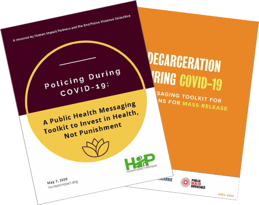 Resources to Challenge Policing and Incarceration as Part of a COVID-19 Response