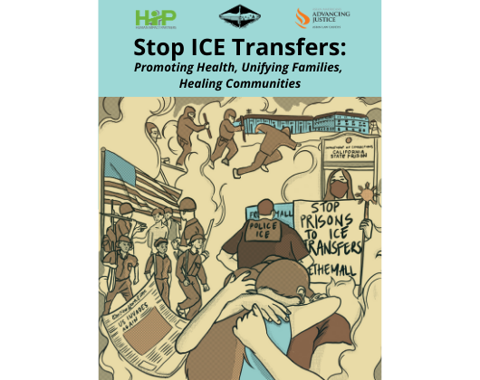 Stop ICE Transfers: Promoting Health, Unifying Families, Healing Communities