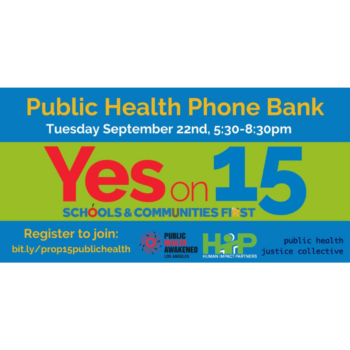 Yes On 15: Public Health Phone Bank 09/22, 5:30-8:30pm PT