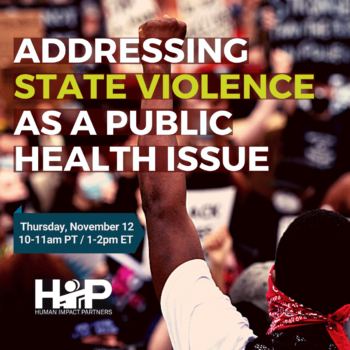 "Flyer: Background image shows a young Black protestor raising a fist with a crowd holding anti-police violence posters cheering in the background. Text in foreground reads ""Addressing State Violence As A Public Health Issue"" in white and neon green font."