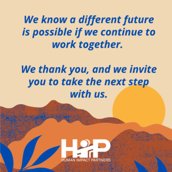 "Decorative image background illustration of a sunrise; text in foreground reads ""We know a different future is possible if we continue to work together. We thank you, and we invite you to take the next step with us."""