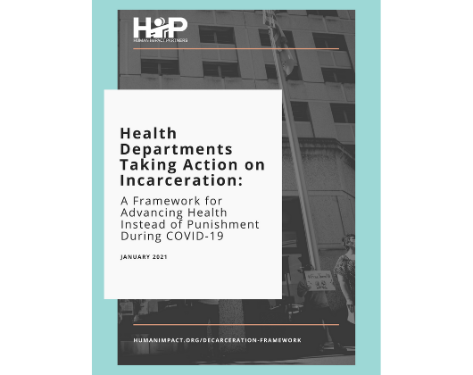 Health Departments Taking Action on Incarceration: A Framework for Advancing Health Instead of Punishment During COVID-19