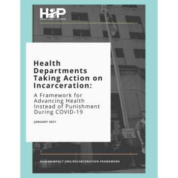 "Cover page: black and white photo in background of a building with protestors standing in front, holding signs in protest of ICE detention and incarceration. Title overlay reads ""Health Departments Taking Action on Incarceration"""