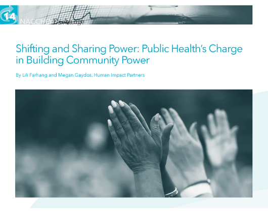 Shifting and Sharing Power: Public Health's Charge in Building Community Power