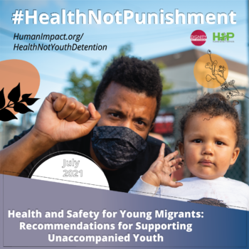 Image of a young toddler waving, next to a Brown adult person squatting down next to them, with their fist raised and wearing a medical mask. Title reads Health and Safety for Young Migrants: Recommendations for Supporting Unaccompanied Youth